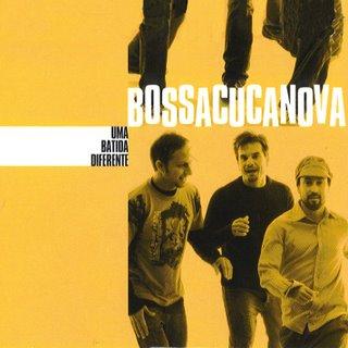 Bossacucanova - Uma batida diferente -